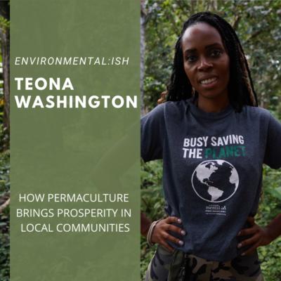 Teona Washington- Environmentalish
