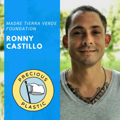 Ronny Castillo – Precious Plastic