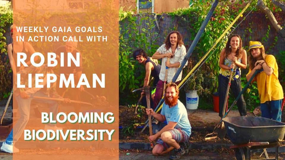 Blooming Biodiversity – Robin Liepman