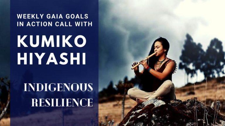 Indigenous Resilience – Kumiko Hiyashi