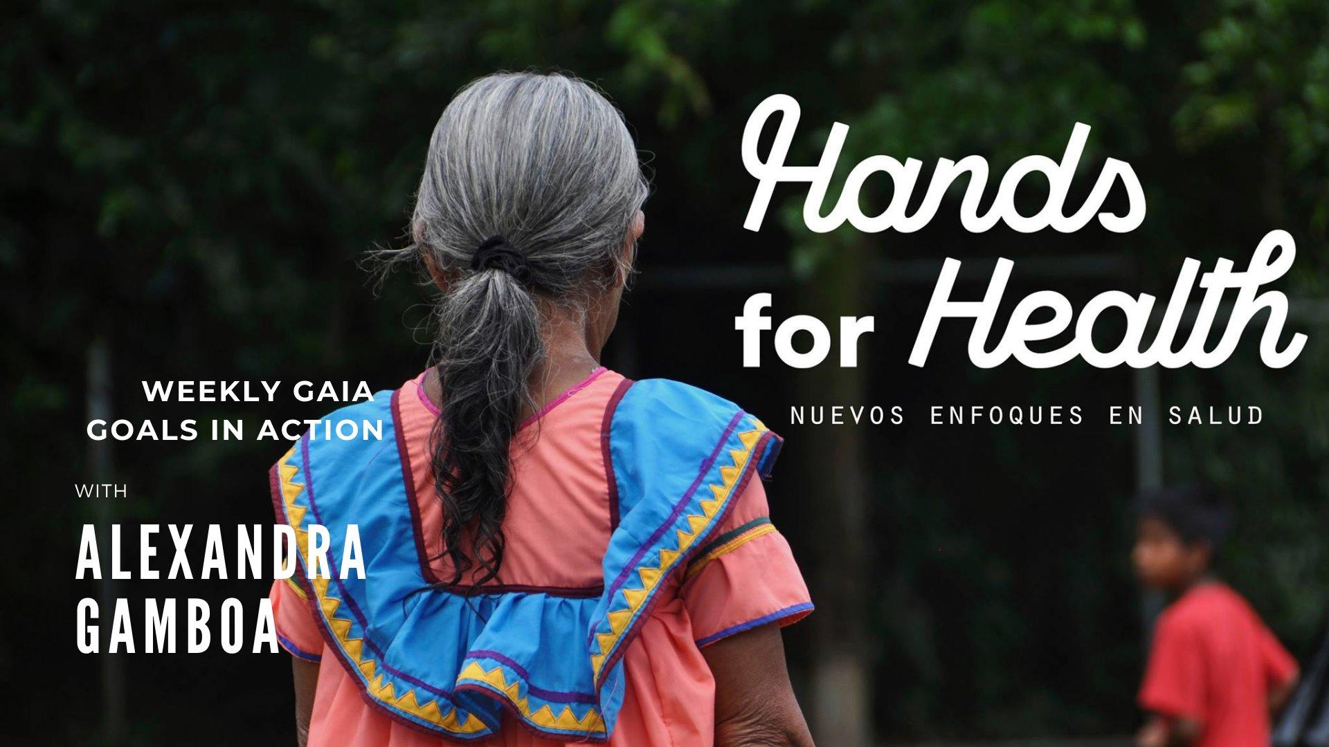 Alexandra Gamboa – Hands For Health